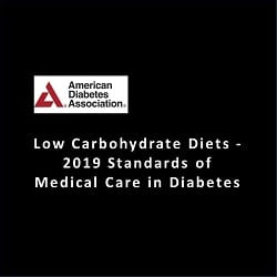 Low Carb Diet in 2019 American Diabetes Association Standards of Care